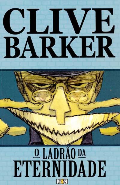 clive-barker-o-ladr-25C3-25A3o-da-eternidade-capa