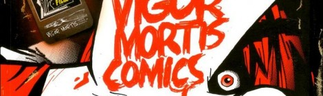[Review] Vigor Mortis Comics !