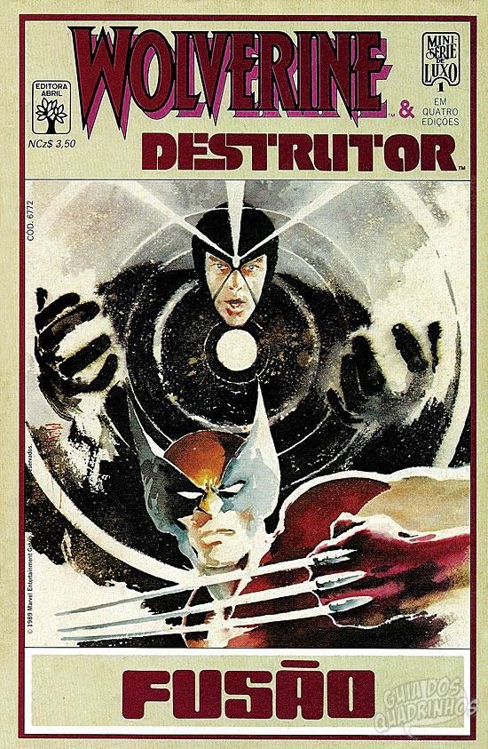 Wolverine & Destrutor - Fusão  #1