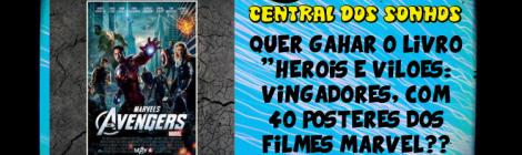 """[SORTEIO] Livro """"Heróis & Vilões - Vingadores"""" !"""