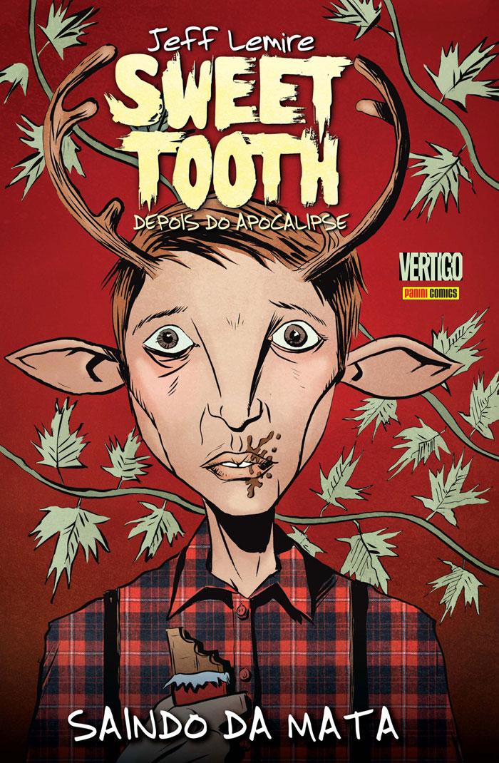 Sweet Tooth Depois do Apocalipse Vol. 1 - Saindo da Mata capa