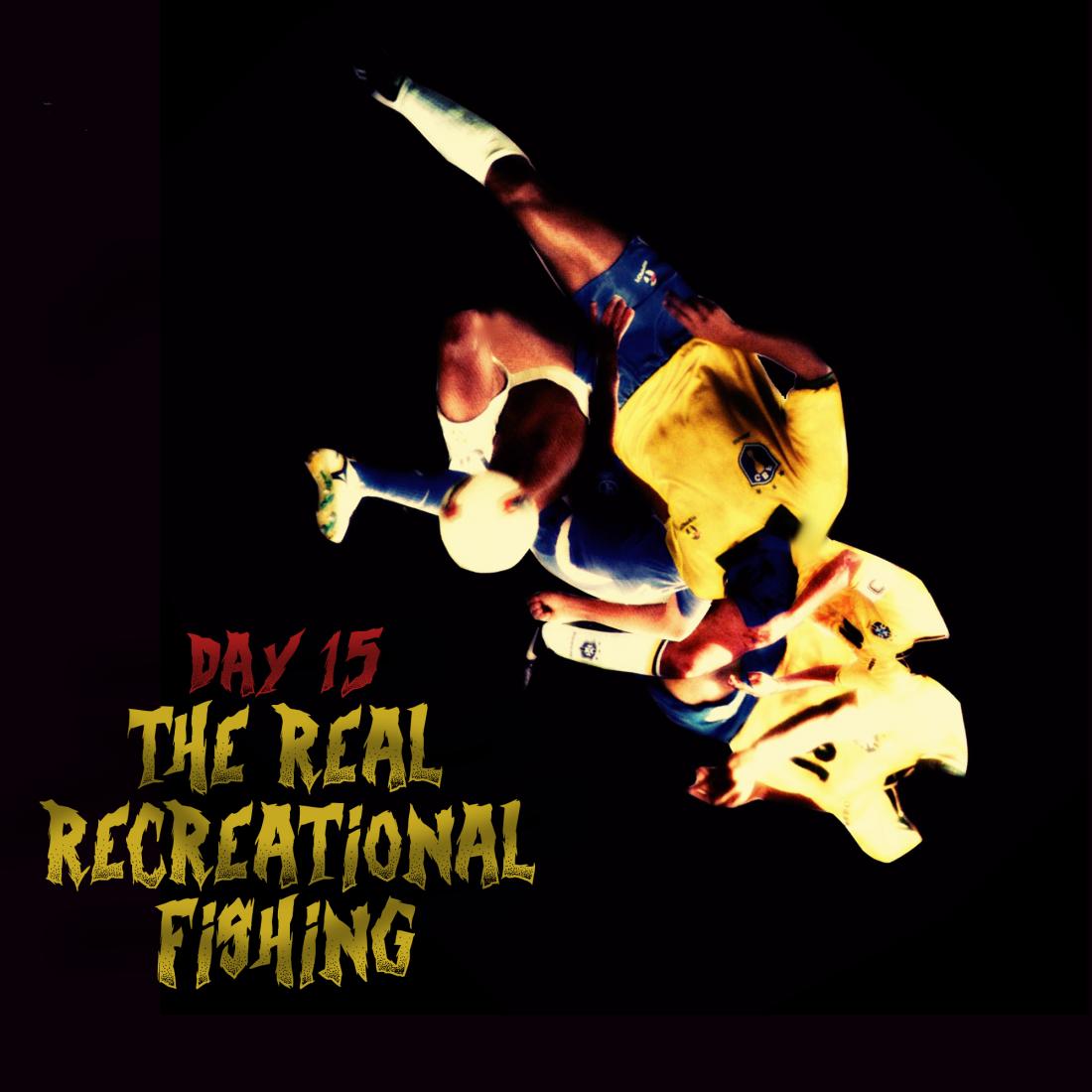 Dia 15: o único e permitido esporte com peixes.