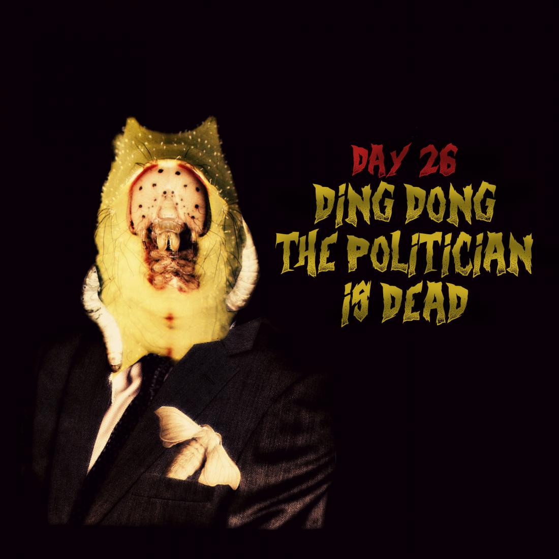 Dia 26: o maravilho mundo da política.