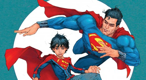 [Especial] Superman Rebirth: Filho do Superman!