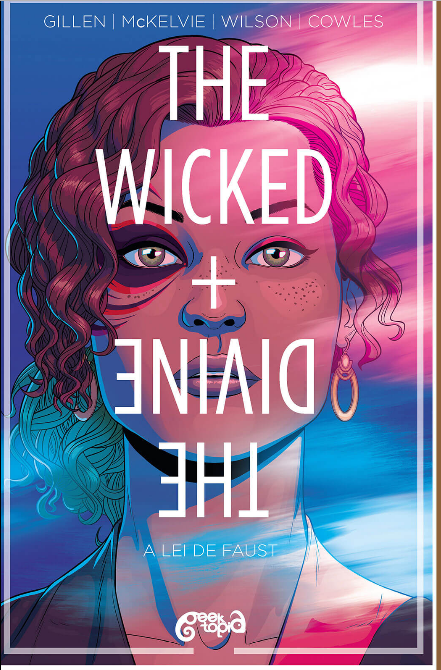 The Wicked + The Divine Vol. 1 - A Lei de Fausto Destaque 1