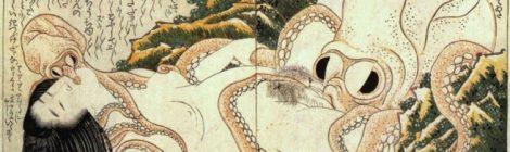 [Os Imaginários] Sexo, Polvos e Fetiches na arte Shunga!
